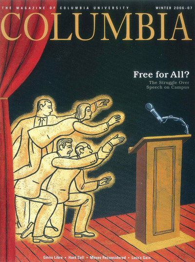 Cover of the winter 2006-07 edition of Columbia Magazine, featuring an article on free speech on campus, illustration by James Steinberg